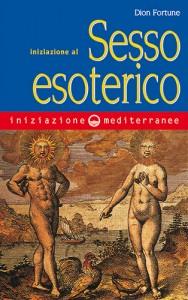 Iniziazione al Sesso Esoterico